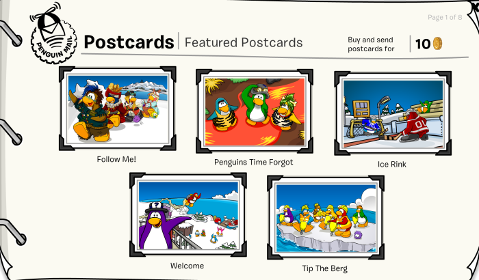 Note: You are able to send postcards to all penguins on Club Penguin for 10 coins.